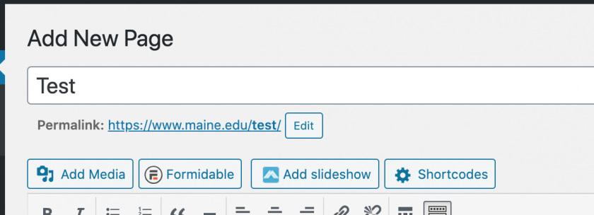 figure 1 - University of Maine System Content Management System Title and Permalink. See above for description.