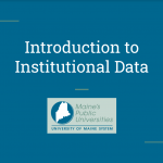 Link to Introduction to Institutional Data Video