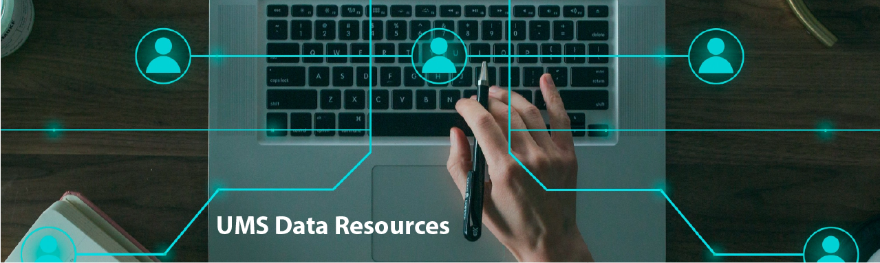 Text Reads: UMS Data Resources