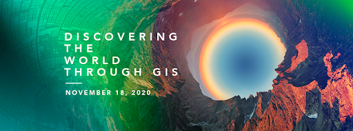 Text: Discover the World through GIS - November 18, 2020